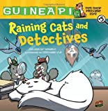 Raining Cats and Detectives 5 (Guinea Pig, Pet Shop Private Eye) (Graphic Universe)