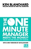 The One Minute Manager - The One Minute Manager Meets the Monkey