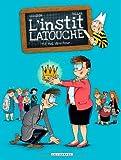 """Afficher """"L'Instit Latouche n° 2 Moi, directeur..."""""""