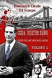 Inside the Last Great Mafia Empire (Cosa Nostra News: The Cicale Files)