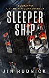 Sleeper Ship (THE RIM CONFEDERACY Book 2)
