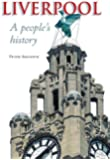 Liverpool: A People's History