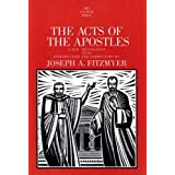 The Acts of the Apostles (Anchor Bible Commentaries)by J Fitzmyer
