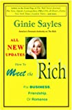 HOW TO MEET THE RICH for Business, Friendship, or Romance