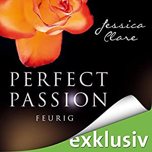 Feurig (Perfect Passion 4) Hörbuch