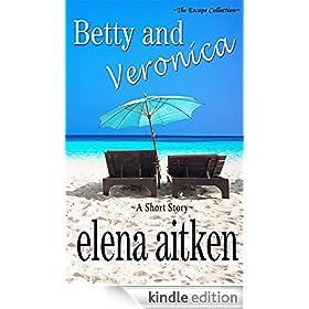 Betty & Veronica (The Escape Collection)