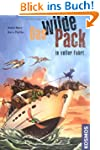 Das Wilde Pack, 9, In voller Fahrt