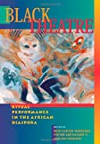 img - for Black Theatre: Ritual Performance in the African Diaspora book / textbook / text book