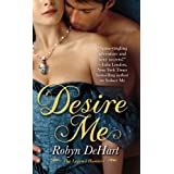 Desire Me (The Legend Hunters)