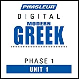 Greek (Modern) Phase 1, Unit 01: Learn to Speak and Understand Modern Greek with Pimsleur Language Programs