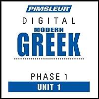 Greek (Modern) Phase 1, Unit 01: Learn to Speak and Understand Modern Greek with Pimsleur Language Programs Hörbuch von  Pimsleur Gesprochen von:  Pimsleur