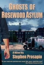 Ghosts of Rosewood Asylum