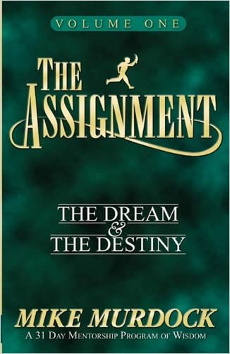 The Assignment: The Dream & The Destiny Volume 1