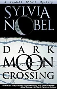 Dark Moon Crossing: A Kendall O'dell Mystery by Sylvia Nobel ebook deal