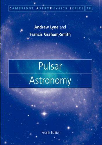 Pulsar Astronomy (Cambridge Astrophysics)