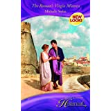 The Roman's Virgin Mistress (Mills & Boon Historical)by Michelle Styles