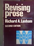 Revising Prose (0023674407) by Richard A Lanham