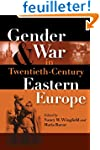 Gender And War in Twentieth-century E...
