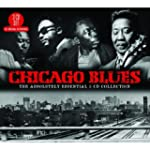 Chicago Blues: The Absolutely Essenti...