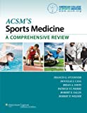 ACSMs Sports Medicine: A Comprehensive Review 1 Pap/Psc by OConnor MD, Francis G (2012) Paperback