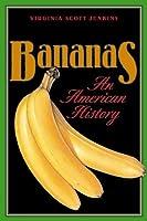 Bananas: An American History
