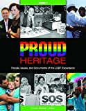 img - for Proud Heritage [3 volumes]: People, Issues, and Documents of the LGBT Experience book / textbook / text book