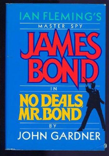 No Deals, Mr. Bond (James Bond), JOHN GARDNER