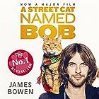 A Street Cat Named Bob Hörbuch von James Bowen Gesprochen von: Kris Milnes