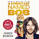 A Street Cat Named Bob | James Bowen