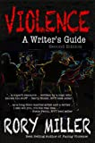 Violence: A Writer's Guide Second Edition (English Edition)