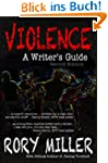 Violence: A Writer's Guide Second Edi...