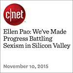 Ellen Pao: We've Made Progress Battling Sexism in Silicon Valley | Terry Collins