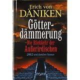 """G�tterd�mmerungvon """"Erich von D�niken"""""""