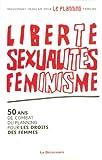 echange, troc MOUVEMENT FRANÇAIS POUR LE PLANNING FAMILIAL - Liberté, sexualités, féminisme
