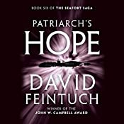 Patriarch's Hope: The Seafort Saga, Book 6 | David Feintuch