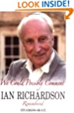 We Could Possibly Comment: Ian Richardson Remembered