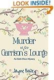 Murder at the Garrison's Lounge: Amateur Sleuth Series (An Edith Elliott Mystery Book 2)