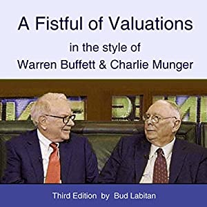 A Fistful of Valuations in the Style of Warren Buffett & Charlie Munger (Third Edition, 2015) Audiobook