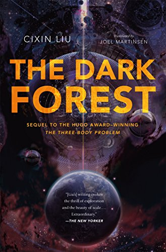 The Dark Forest (Remembrance of Earth's Past), by Cixin Liu