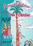 Princess Natoree and the Tree Climber