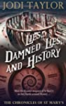 Lies, Damned Lies, and History (The C...