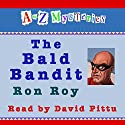 A to Z Mysteries: The Bald Bandit Audiobook by Ron Roy Narrated by David Pittu