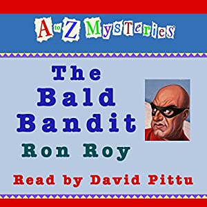 A to Z Mysteries: The Bald Bandit Audiobook