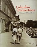 img - for Columbus Connections: A Collection of Wartime Stories book / textbook / text book