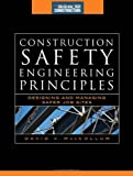 img - for By David MacCollum Construction Safety Engineering Principles (McGraw-Hill Construction Series): Designing and Managing (1st First Edition) [Hardcover] book / textbook / text book