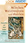 Witches, Werewolves, and Fairies: Sha...