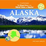 Alaska (The Bilingual Library of the United States of America)