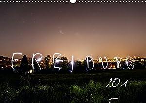 Freiburg bei Nacht (Wandkalender 2015 DIN A3 quer): Bezaubernde Nachtaufnahmen unsere Perle Freiburg im Breisgau. (Monatskalender, 14 Seiten)