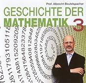 Geschichte der Mathematik 3 | Albrecht Beutelspacher