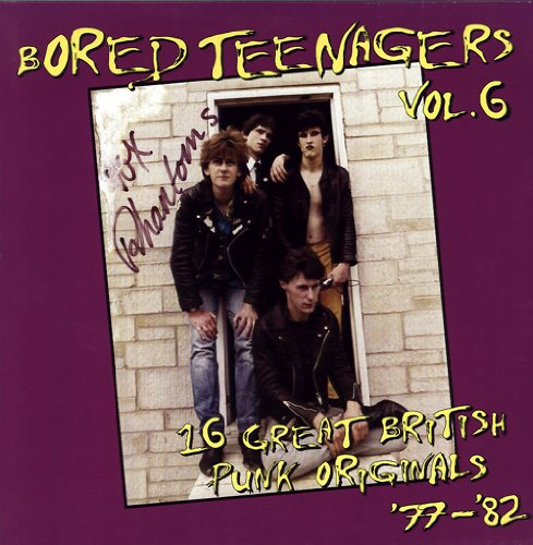 bored teenagers vol. 6: 16 great british punk originals '77-'82 LP